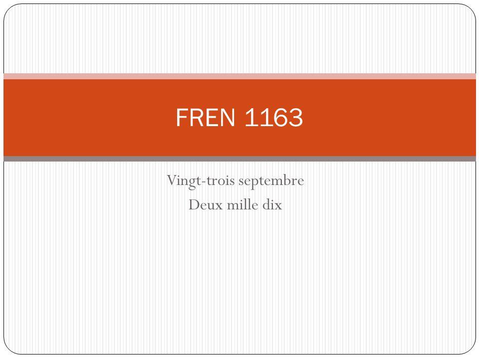 Vingt-trois septembre Deux mille dix FREN 1163