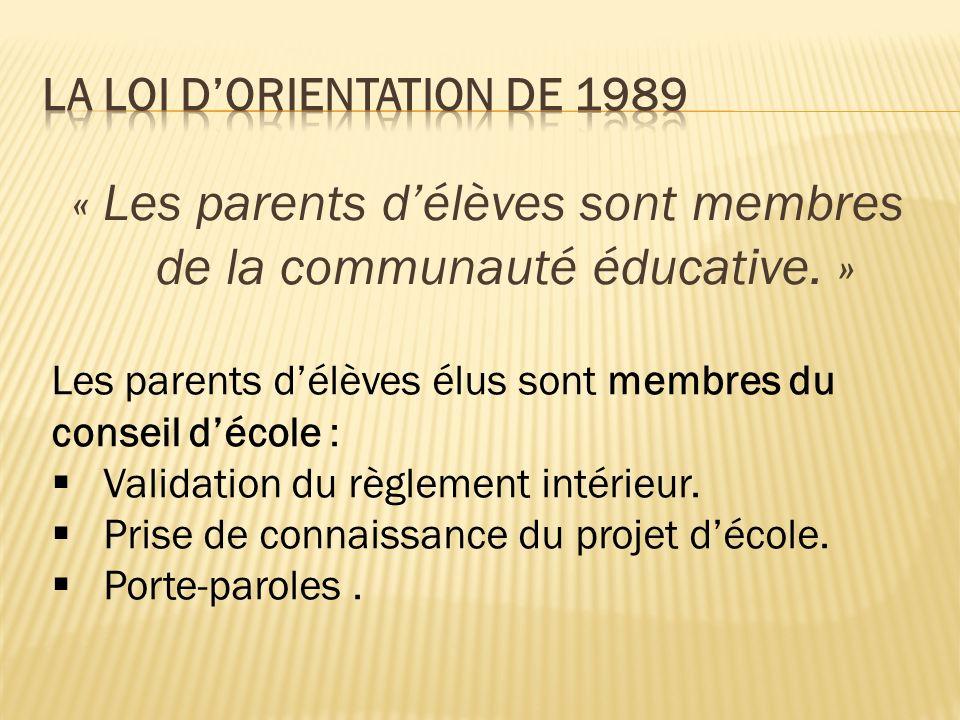 « Les parents délèves sont membres de la communauté éducative.