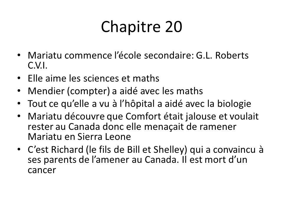 Chapitre 20 Mariatu commence lécole secondaire: G.L.