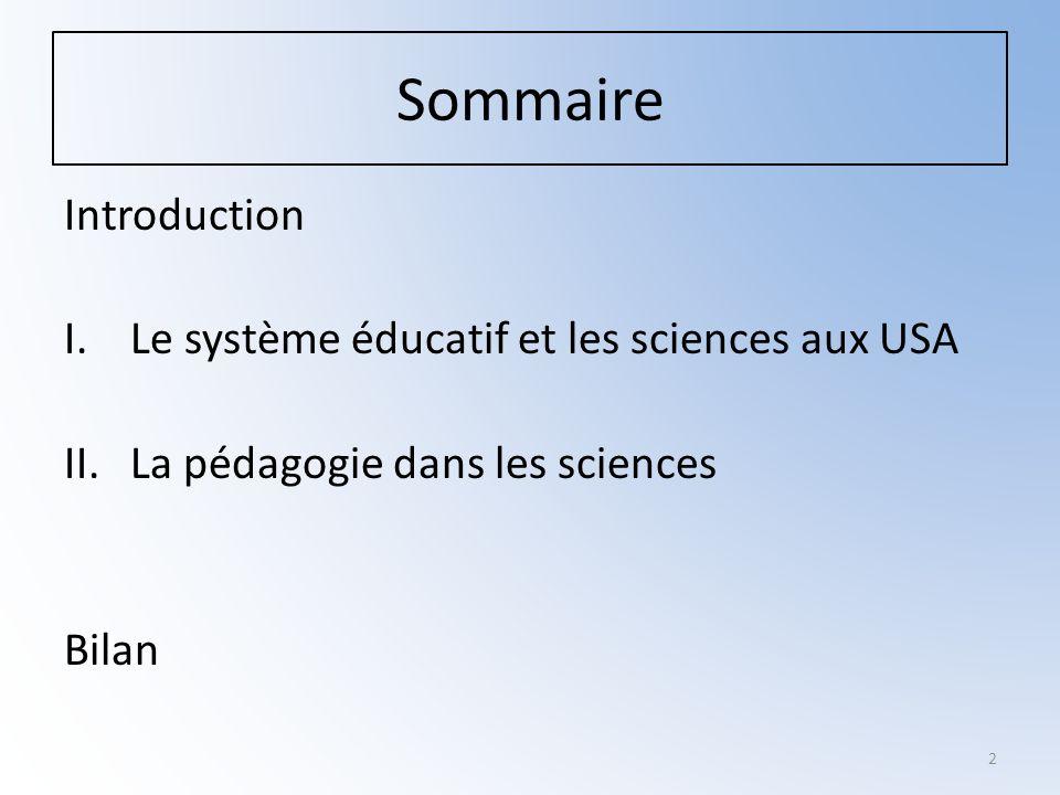 3 I.Le système éducatif et les sciences aux USA.