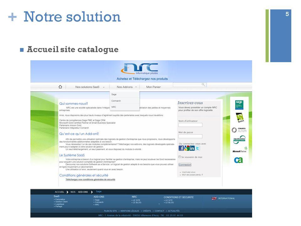 + Notre solution Accueil site catalogue 5