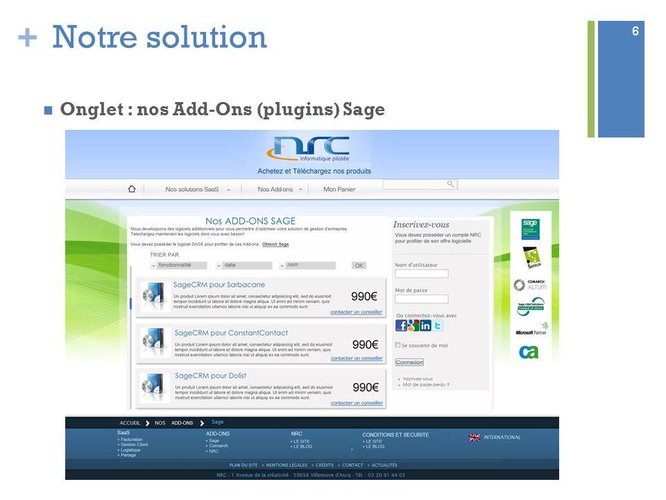 + Notre solution Onglet : nos Add-Ons (plugins) Sage 6