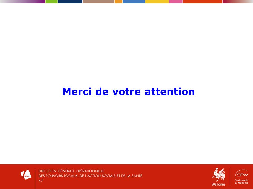 17 Merci de votre attention
