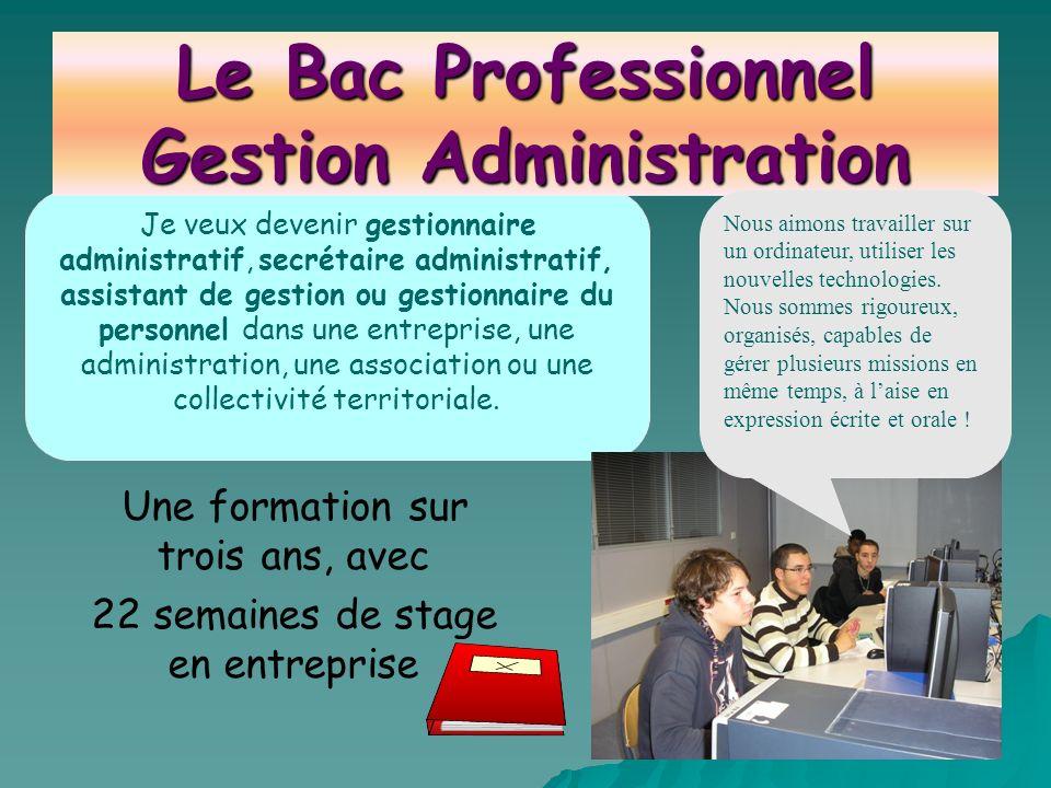 Je veux devenir gestionnaire administratif, secrétaire administratif, assistant de gestion ou gestionnaire du personnel dans une entreprise, une admin