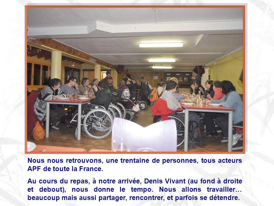 Nous nous retrouvons, une trentaine de personnes, tous acteurs APF de toute la France.