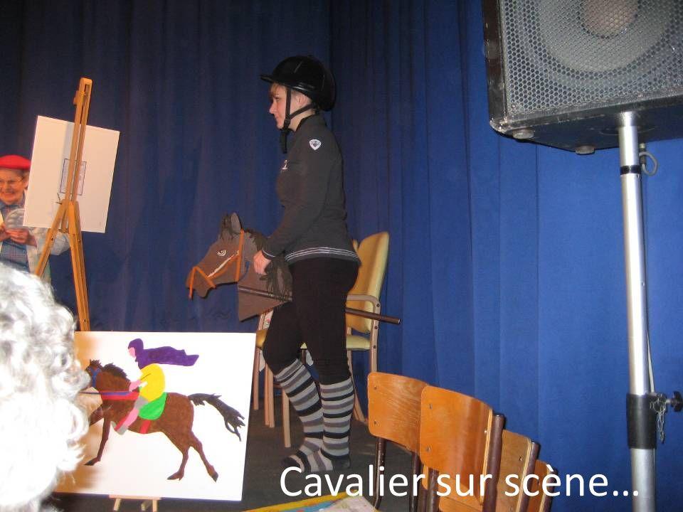 Cavalier sur scène…