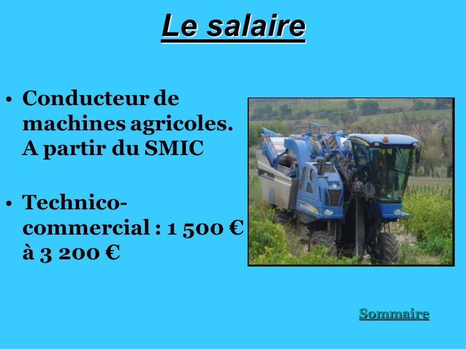 Le salaire Conducteur de machines agricoles.