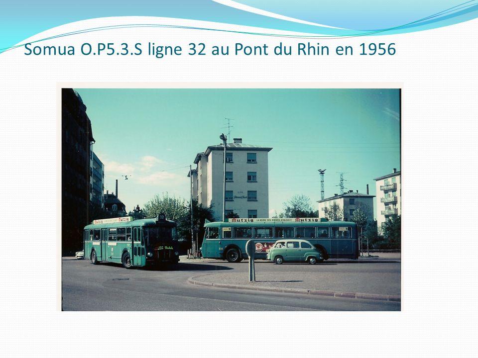 Somua O.P5.3.S ligne 32 au Pont du Rhin en 1956