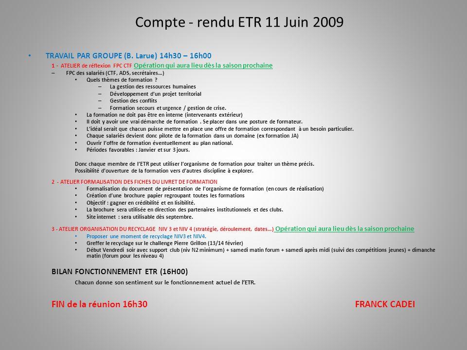 Compte - rendu ETR 11 Juin 2009 TRAVAIL PAR GROUPE (B.
