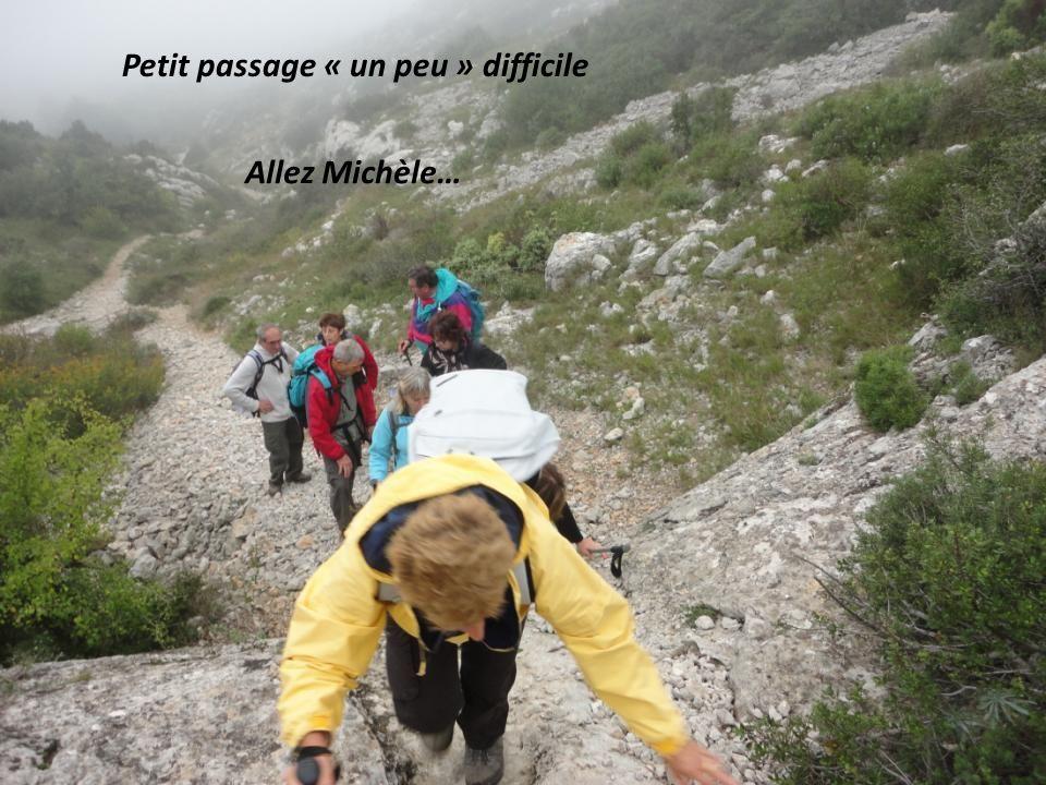 Petit passage « un peu » difficile Allez Michèle…