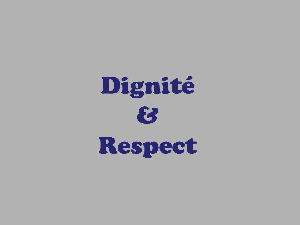 Dignité & Respect