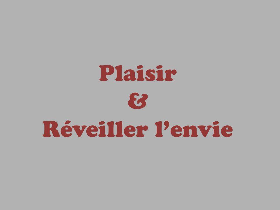Plaisir & Réveiller lenvie