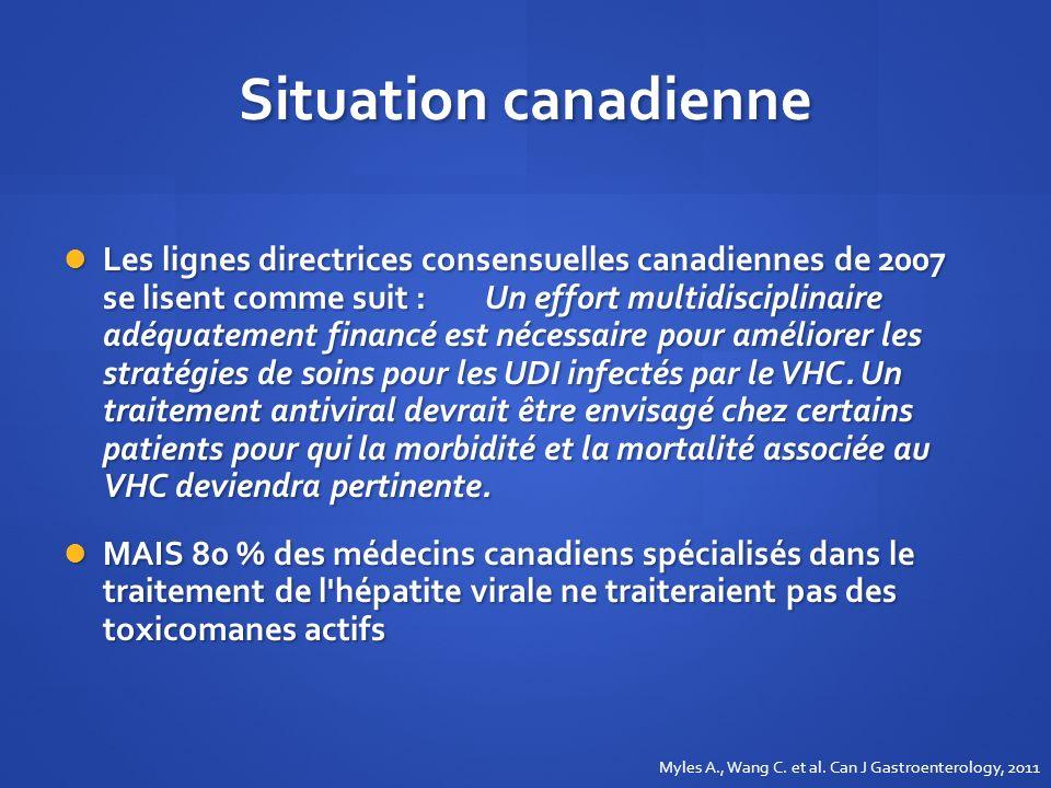 Situation canadienne Les lignes directrices consensuelles canadiennes de 2007 se lisent comme suit : Un effort multidisciplinaire adéquatement financé