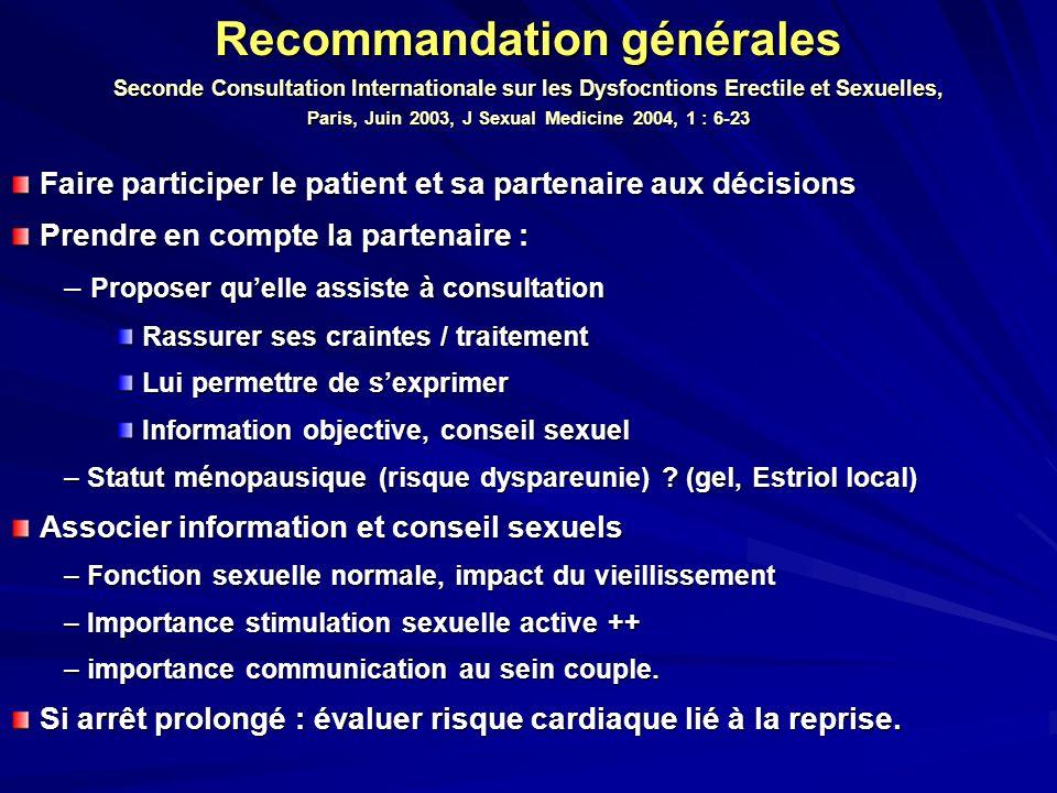 Recommandation générales Seconde Consultation Internationale sur les Dysfocntions Erectile et Sexuelles, Paris, Juin 2003, J Sexual Medicine 2004, 1 :