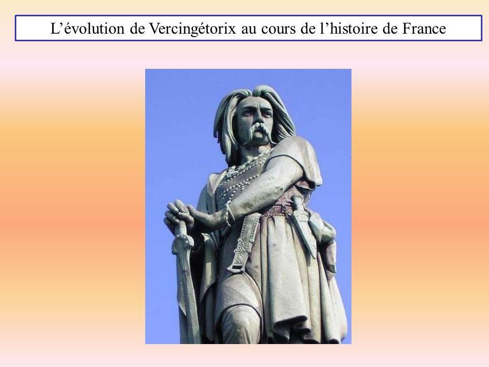 Lévolution de Vercingétorix au cours de lhistoire de France
