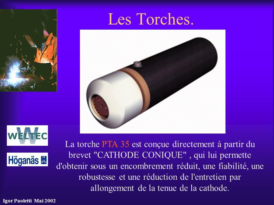 Igor Paoletti Mai 2002 Les Torches. La torche PTA 35 est conçue directement à partir du brevet