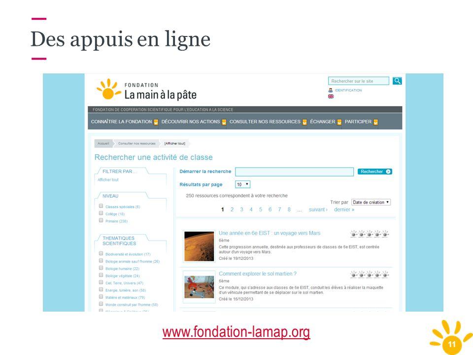 11 Des appuis en ligne www.fondation-lamap.org