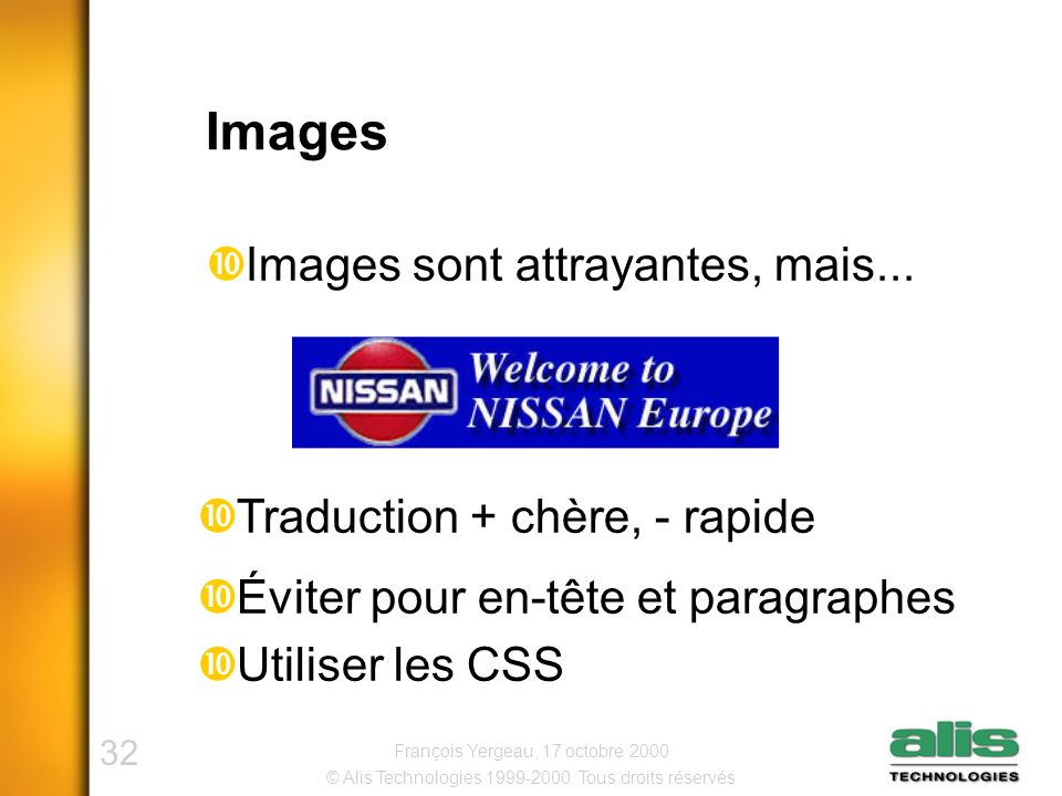 32 © Alis Technologies 1999-2000.