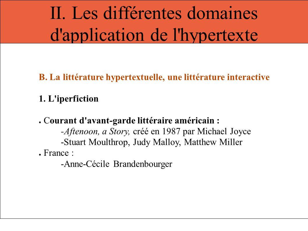 II. Les différentes domaines d'application de l'hypertexte B. La littérature hypertextuelle, une littérature interactive 1. L'iperfiction Courant d'av