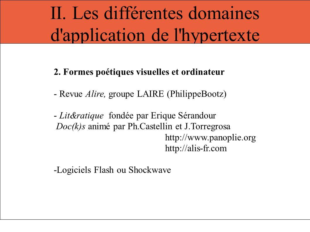 II. Les différentes domaines d'application de l'hypertexte 2. Formes poétiques visuelles et ordinateur - Revue Alire, groupe LAIRE (PhilippeBootz) - L