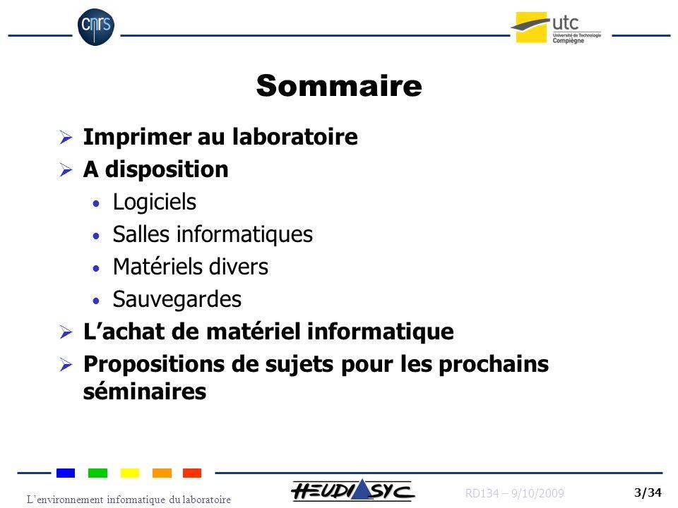 Lenvironnement informatique du laboratoire RD134 – 9/10/2009 4/34 DSI vs HDS