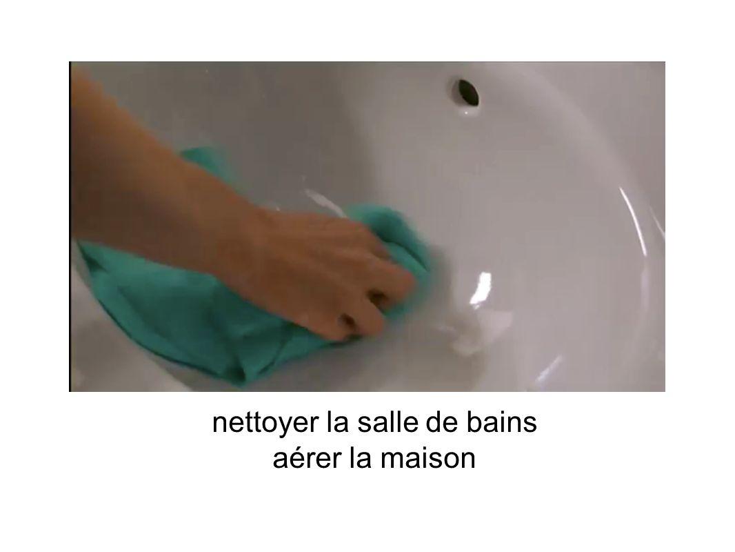 nettoyer la salle de bains aérer la maison