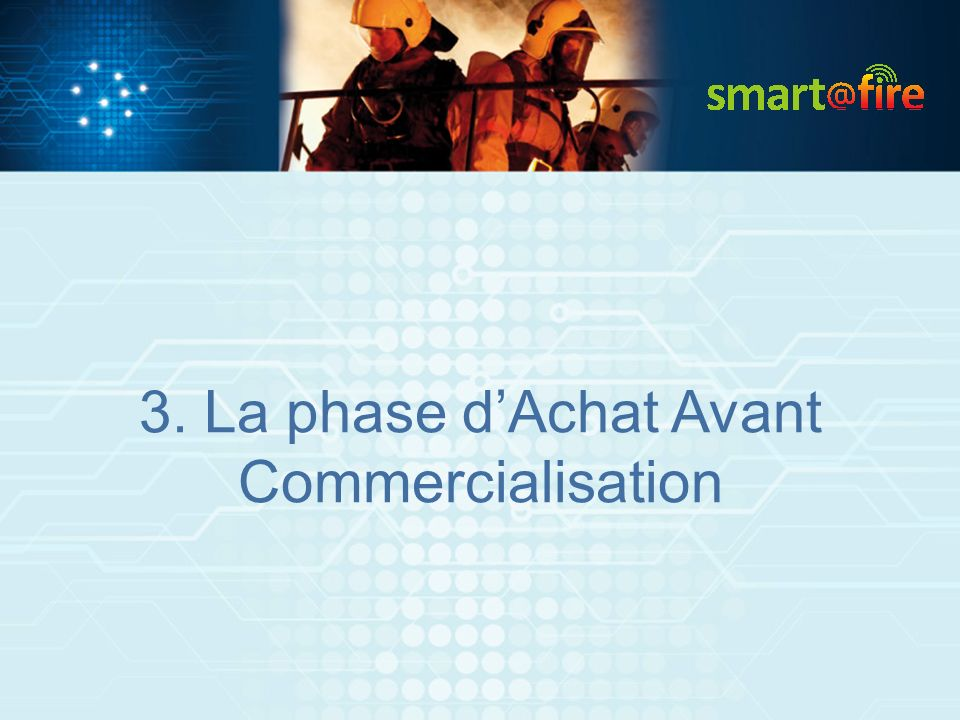 3. La phase dAchat Avant Commercialisation
