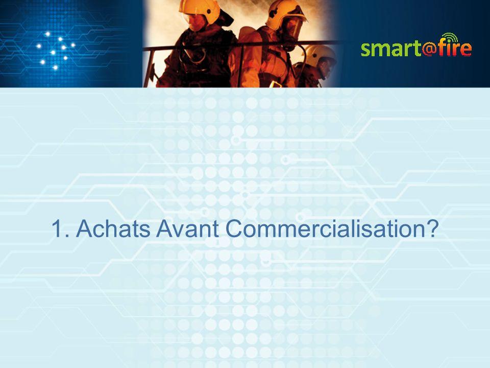 1. Achats Avant Commercialisation?