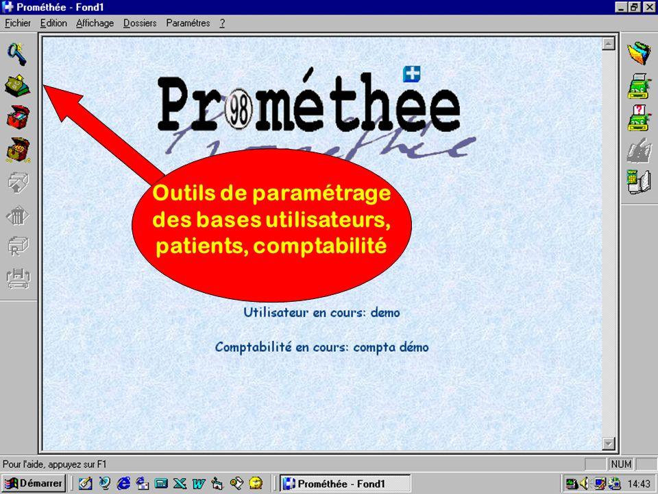 Outils de paramétrage des bases utilisateurs, patients, comptabilité