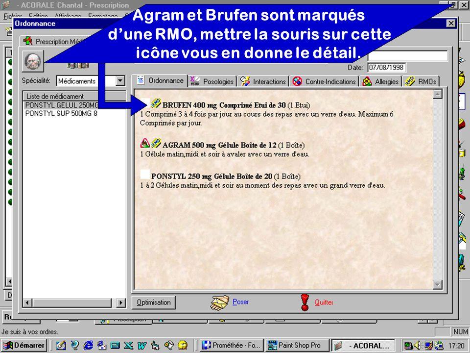 Agram et Brufen sont marqués dune RMO, mettre la souris sur cette icône vous en donne le détail.