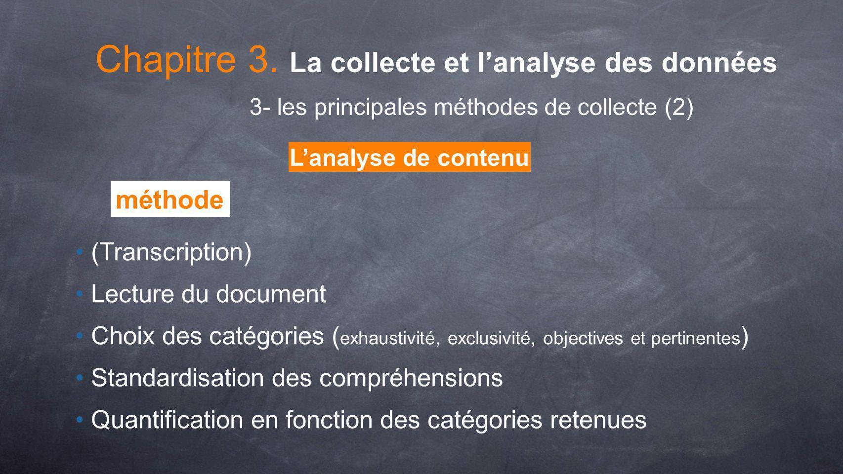 Lanalyse de contenu (Transcription) Lecture du document Choix des catégories ( exhaustivité, exclusivité, objectives et pertinentes ) Standardisation