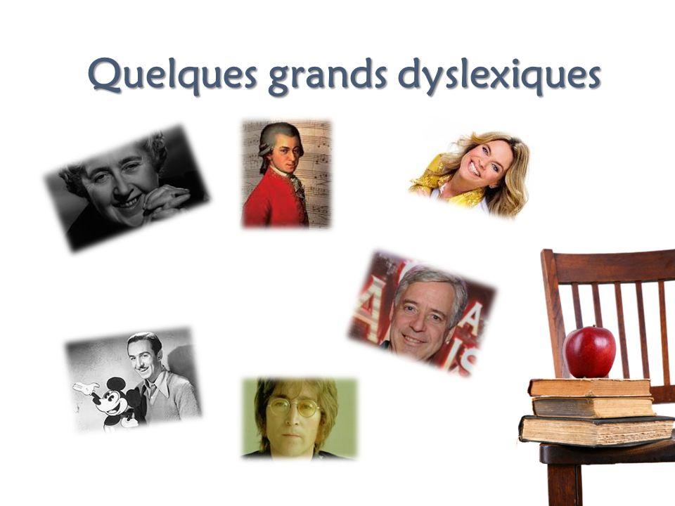 Quelques grands dyslexiques