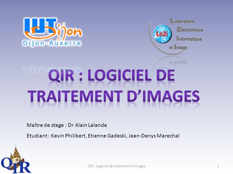QIR : Logiciel de traitement d images2 Partie 1 : Présentation générale Lieu du stage Application QIR Partie 2 : Création dun site Web JD Partie 3 : Amélioration dun module associé à laorte K+E
