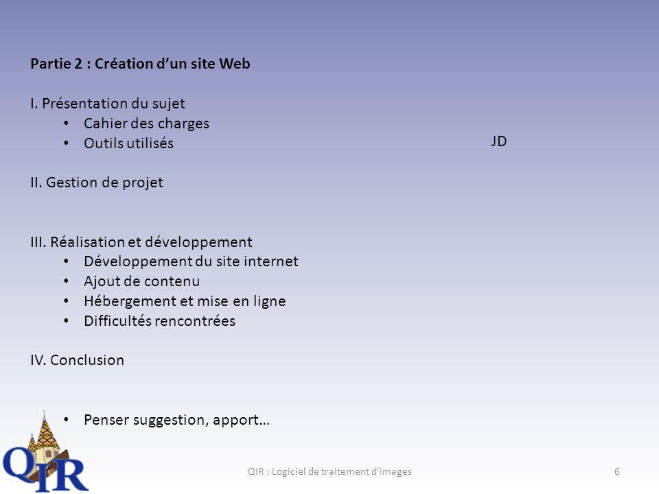 QIR : Logiciel de traitement d images17 III.