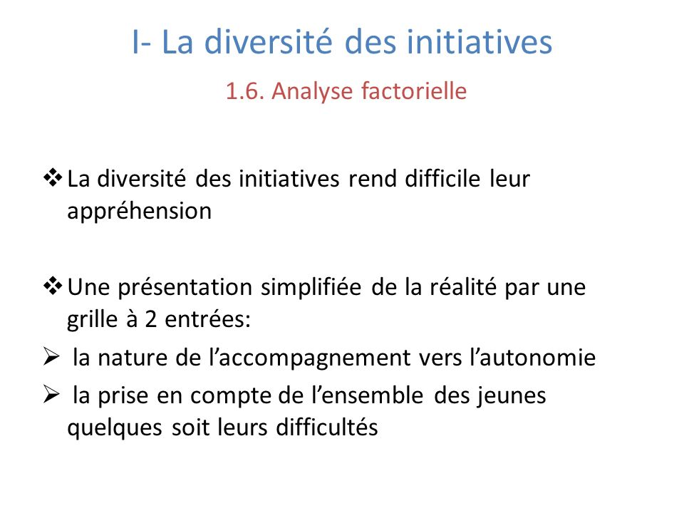 I- La diversité des initiatives 1.6.
