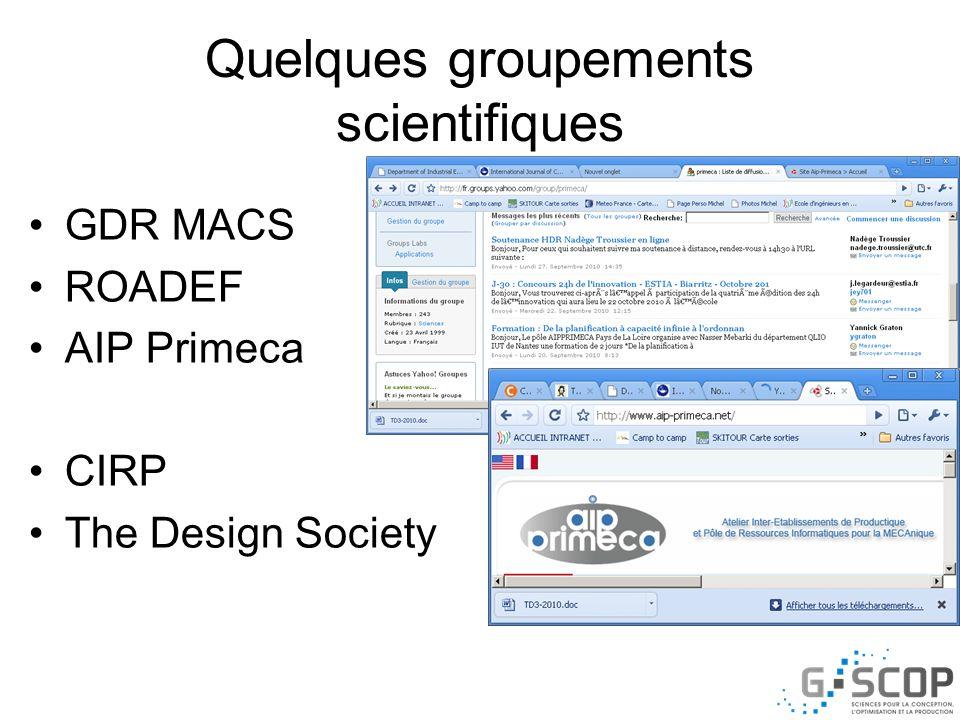 Quelques groupements scientifiques GDR MACS ROADEF AIP Primeca CIRP The Design Society