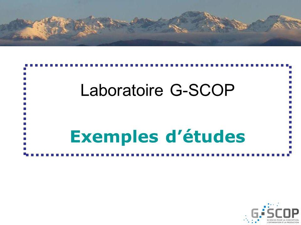 Laboratoire G-SCOP Exemples détudes