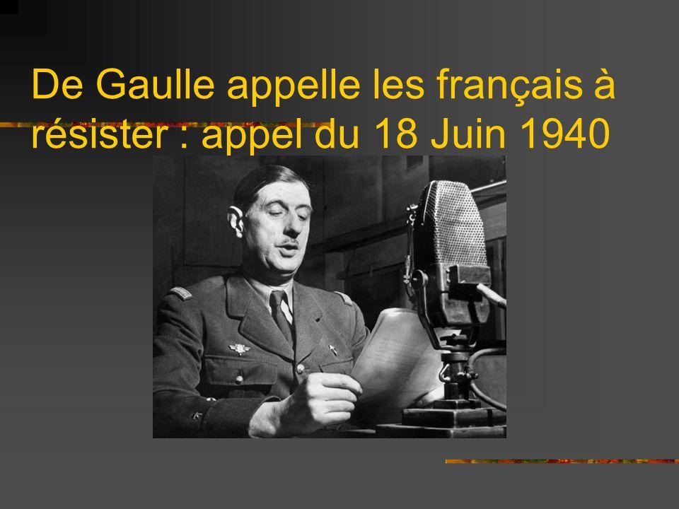 De Gaulle appelle les français à résister : appel du 18 Juin 1940