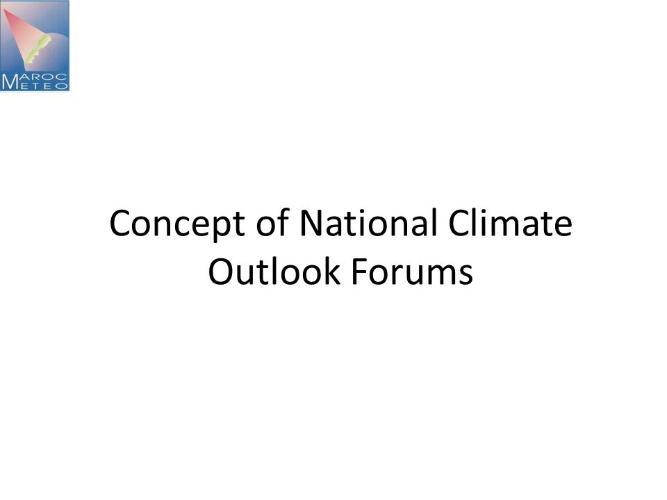 8 End-user Dialogue Toward a National Climate Outlook Forum (NCOF) DMN has established a periodic evaluation and guidance council in order to validate and listen to end-users.