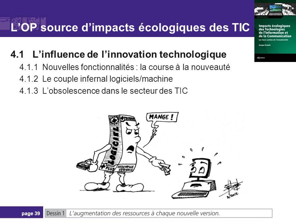 LOP source dimpacts écologiques des TIC 4.1 Linfluence de linnovation technologique 4.1.1 Nouvelles fonctionnalités : la course à la nouveauté 4.1.2 L