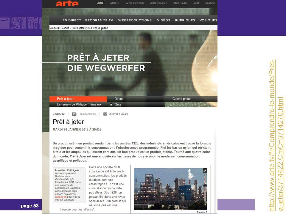 page 53 http://www.arte.tv/fr/Comprendre-le-monde/Pret- a-jeter/3714422,CmC=3714270.html