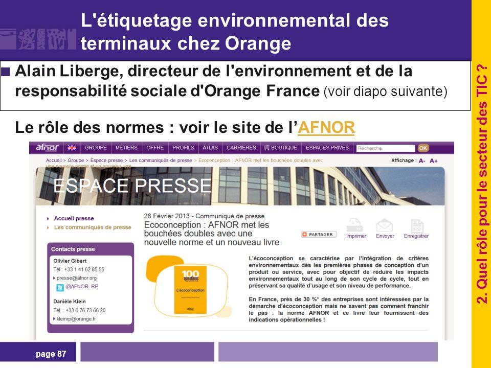 page 87 L'étiquetage environnemental des terminaux chez Orange Alain Liberge, directeur de l'environnement et de la responsabilité sociale d'Orange Fr