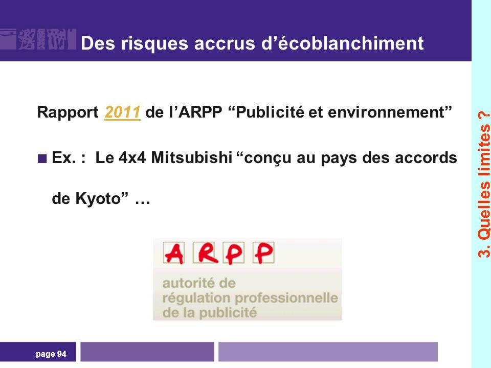 page 94 Des risques accrus décoblanchiment Rapport 2011 de lARPP Publicité et environnement2011 Ex. : Le 4x4 Mitsubishi conçu au pays des accords de K