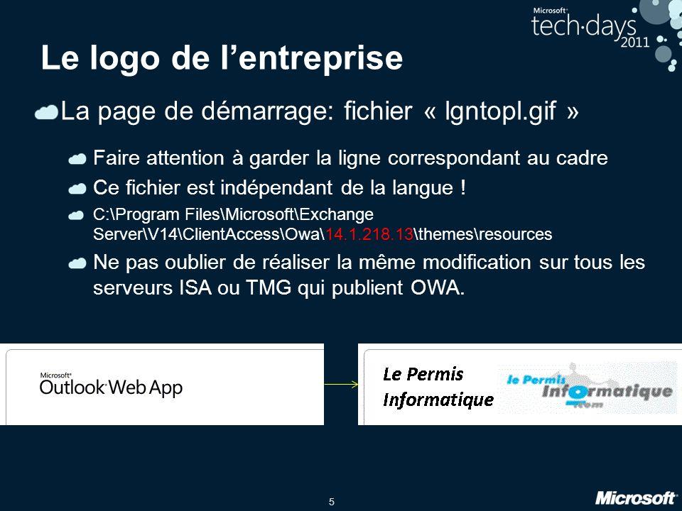 5 Le logo de lentreprise La page de démarrage: fichier « lgntopl.gif » Faire attention à garder la ligne correspondant au cadre Ce fichier est indépendant de la langue .