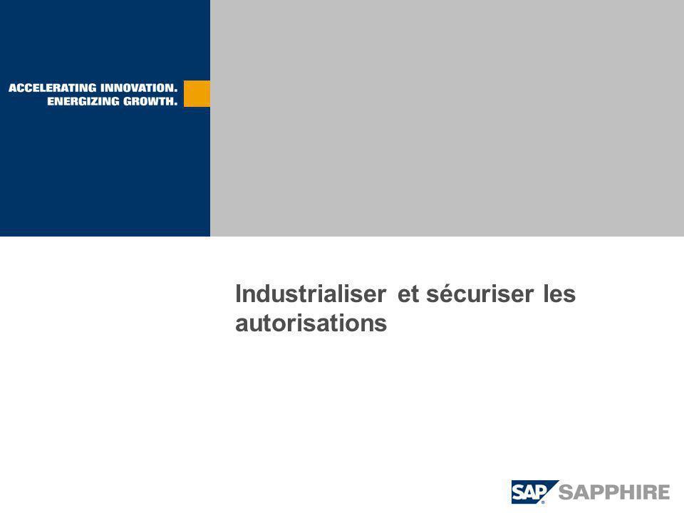 Industrialiser et sécuriser les autorisations