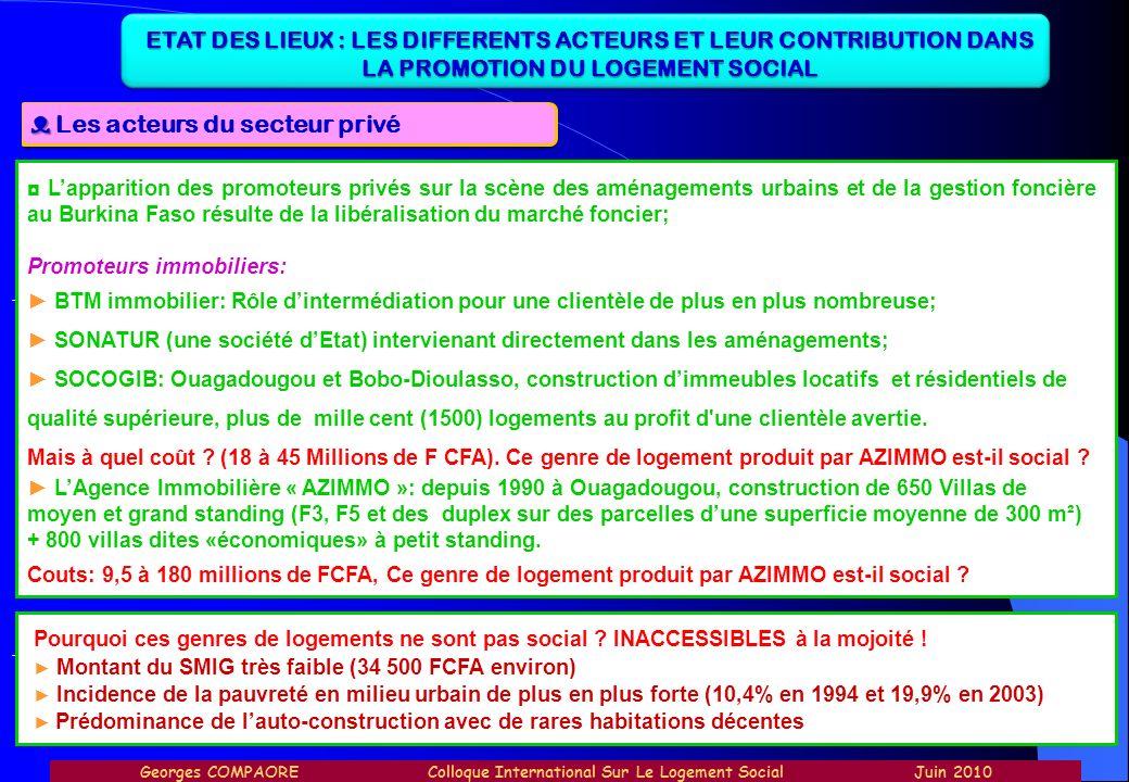 ETAT DES LIEUX : LES DIFFERENTS ACTEURS ET LEUR CONTRIBUTION DANS LA PROMOTION DU LOGEMENT SOCIAL Les acteurs du secteur privé - Lapparition des promo