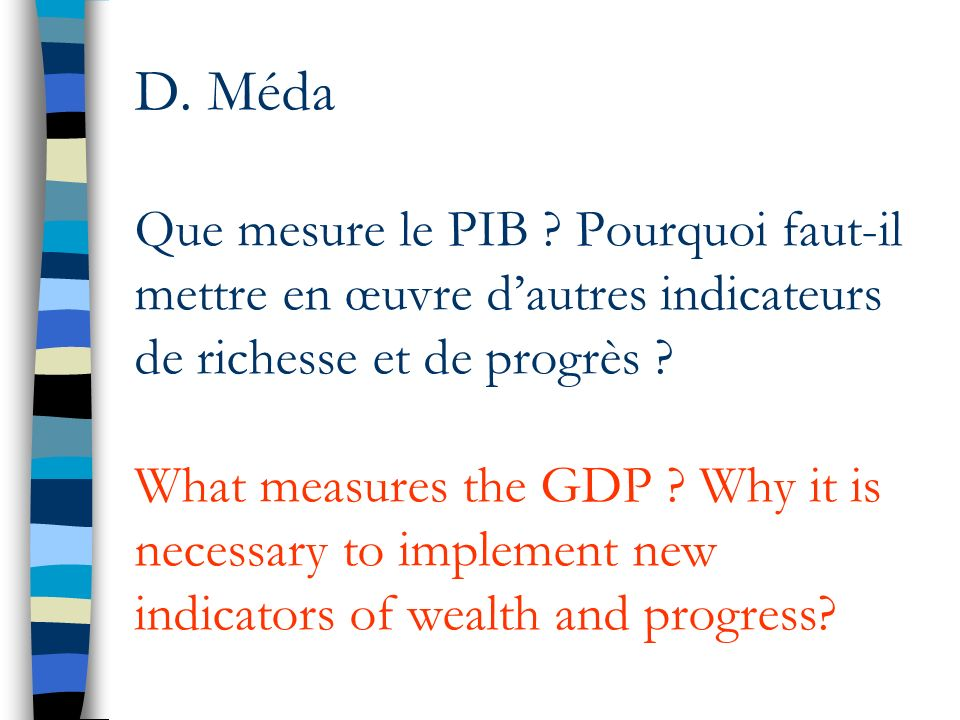 D.Méda Que mesure le PIB .