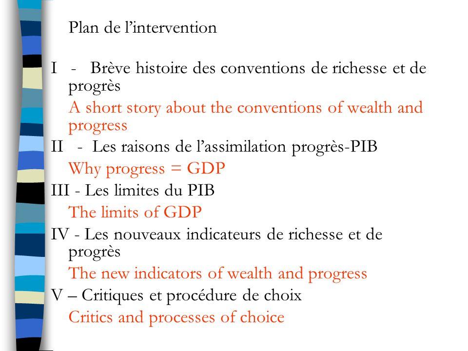 I - Brève histoire des conventions de richesse et de progrès A short story about the conventions of wealth and progress