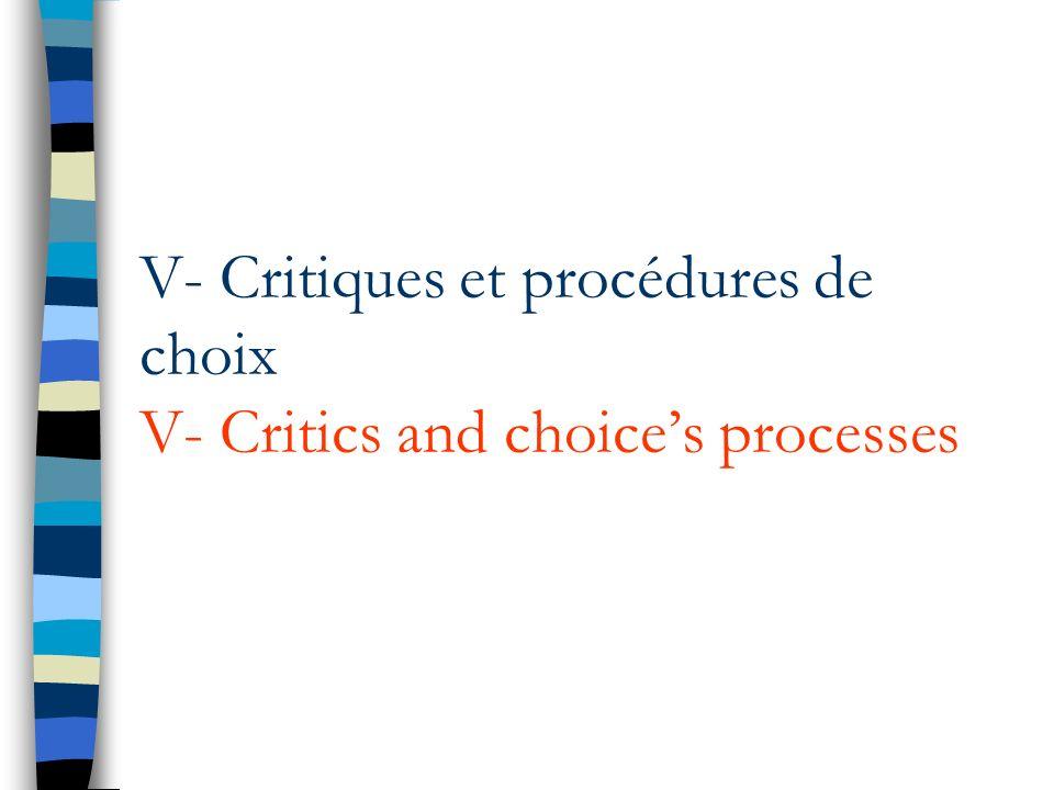 V- Critiques et procédures de choix V- Critics and choices processes