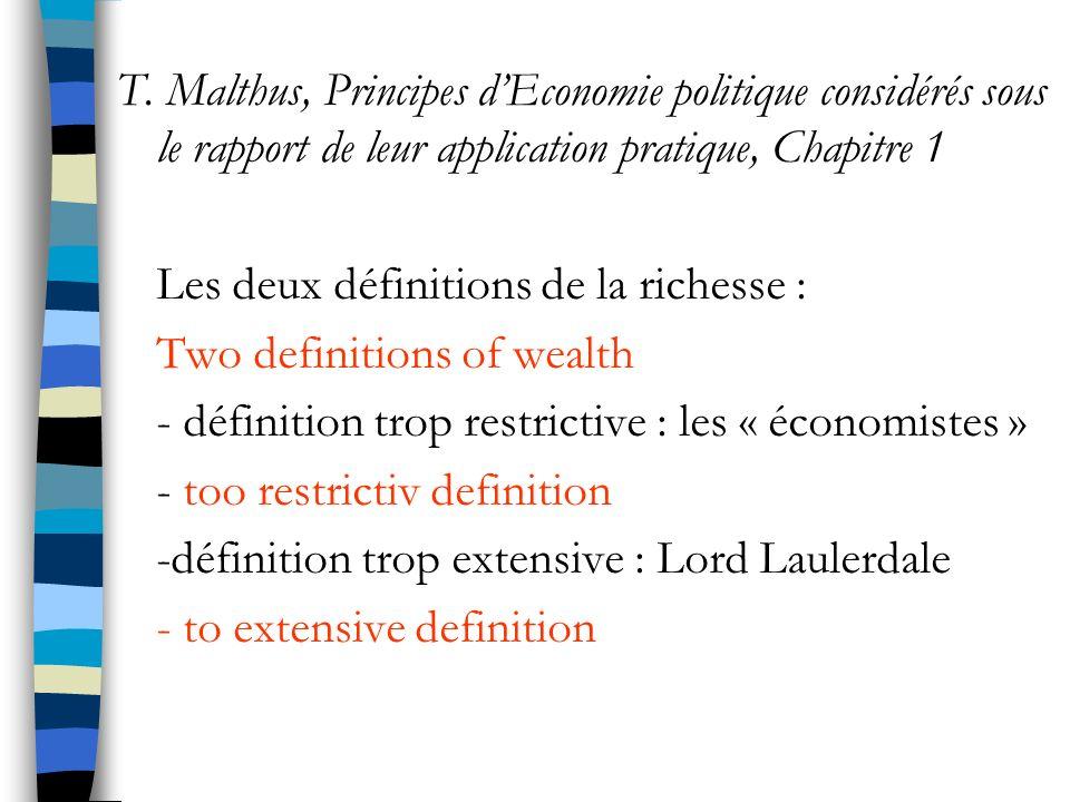 T. Malthus, Principes dEconomie politique considérés sous le rapport de leur application pratique, Chapitre 1 Les deux définitions de la richesse : Tw